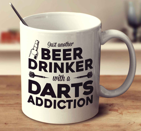 Just Another Beer Drinker With A Darts Addiction