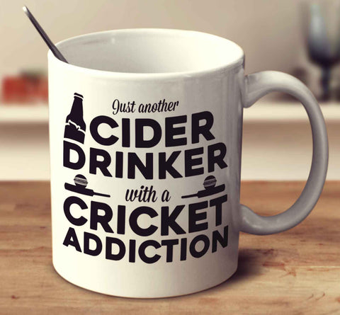 Just Another Cider Drinker With A Cricket Addiction