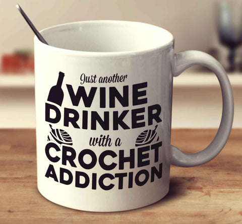 Just Another Wine Drinker With A Crochet Addiction