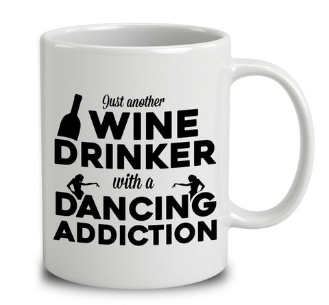 Just Another Wine Drinker With A Dancing Addiction