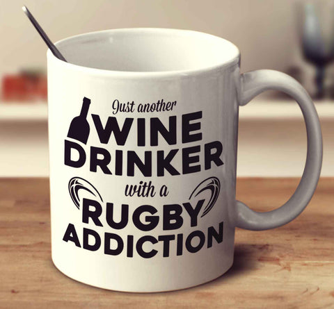 Just Another Wine Drinker With A Rugby Addiction