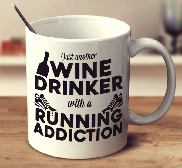 Just Another Wine Drinker With A Running Addiction
