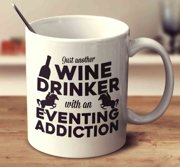 Just Another Wine Drinker With An Eventing Addiction
