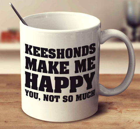 Keeshonds Make Me Happy
