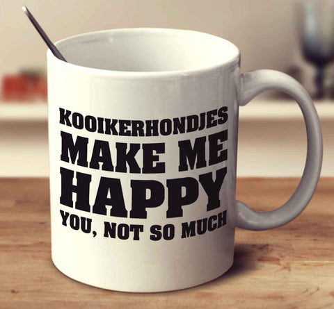 Kooikerhondjes Make Me Happy