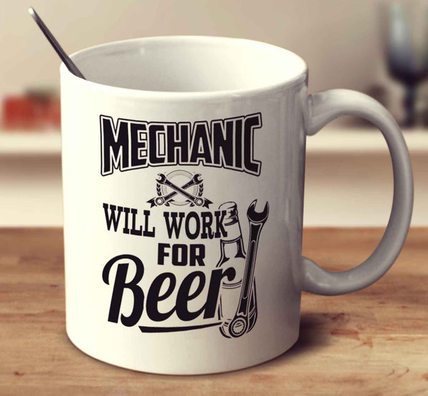 Mechanic Will Work For Beer