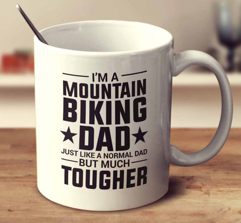 I'm A Mountain Biking Dad