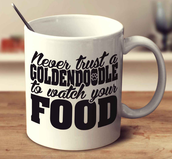 Never Trust A Goldendoodle To Watch Your Food