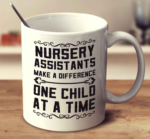 Nursery Assistants Make A Difference One Child At A Time