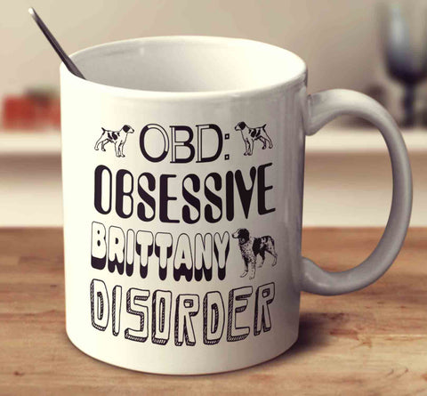 Obsessive Brittany Disorder