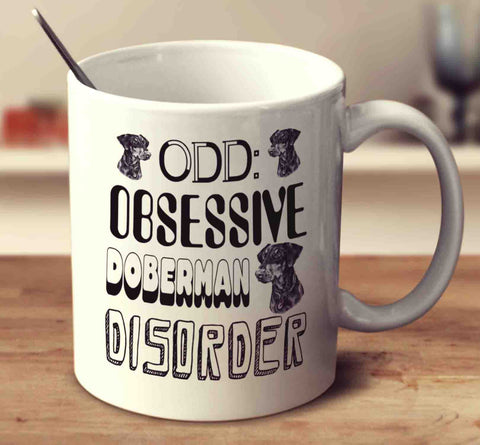 Obsessive Doberman Disorder - UK