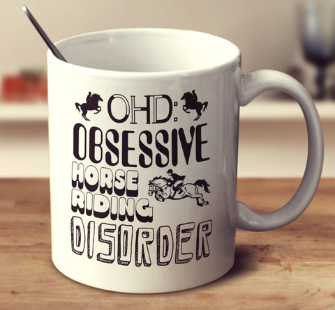 Obsessive Horse Riding Disorder