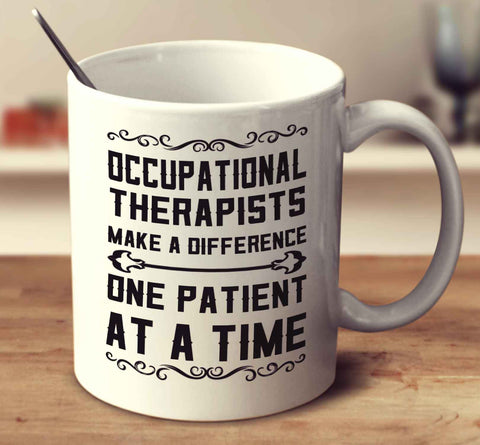 Occupational Therapists Make A Difference One Patient At A Time