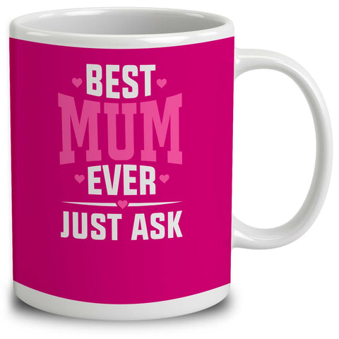 Personalised Best Mum Ever Just Ask