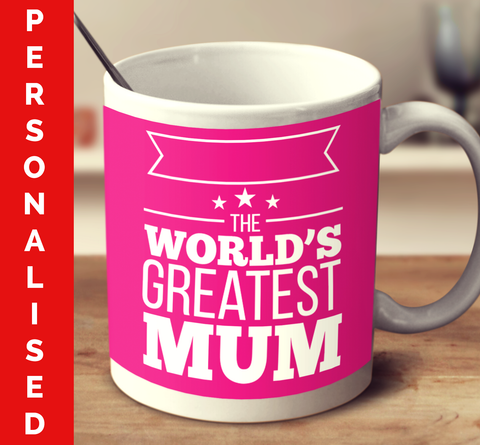 Personalised The World's Greatest Mum