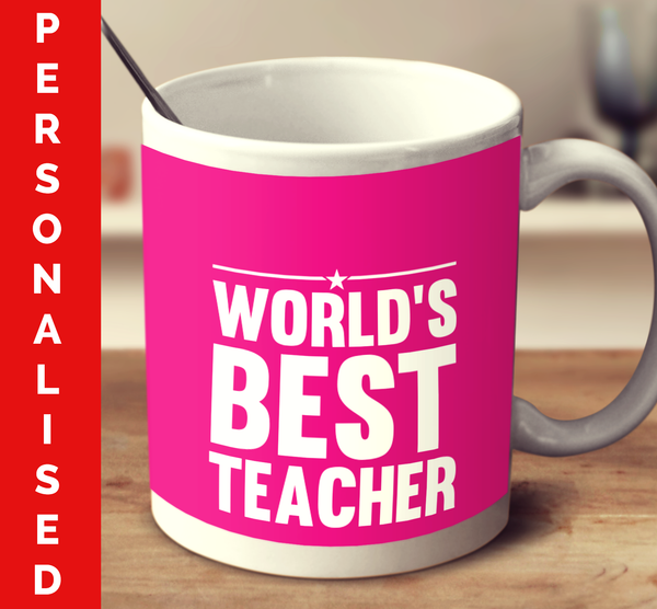 Personalised World's Best Teacher