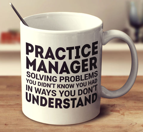 Practice Manager Solving Problems