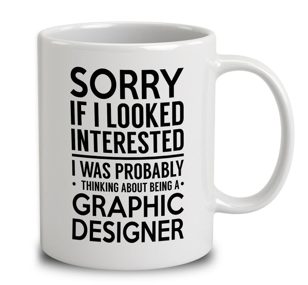 probably thinking about being a graphic designer mug