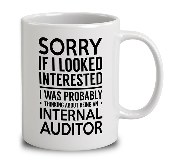 probably thinking about being an internal auditor mug