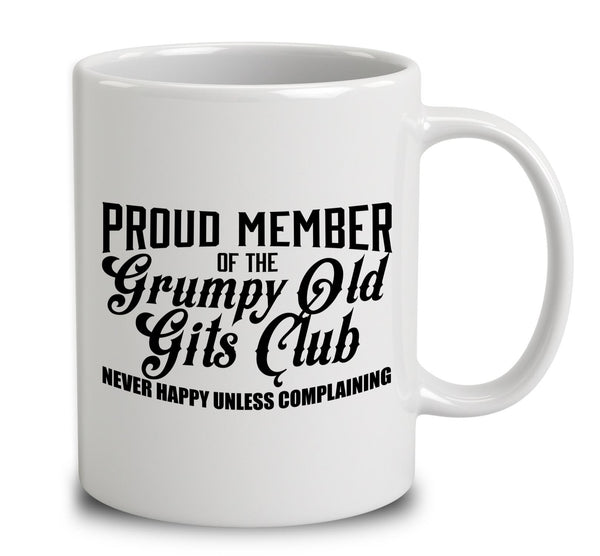 Proud Member of the Grumpy Old Gits Club