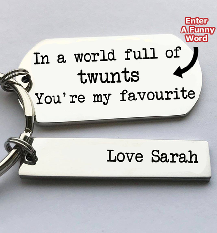 In A World Full Of Personalised Keyring