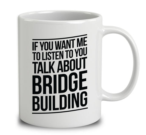 Talk About Bridge Building