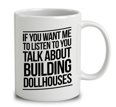 Talk About Building Dollhouses