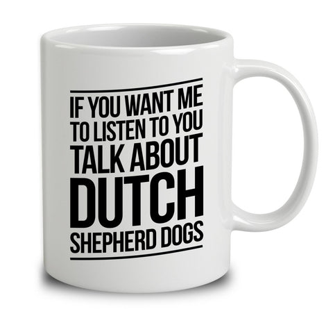 Talk About Dutch Shepherd Dogs