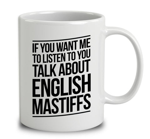 Talk About English Mastiffs