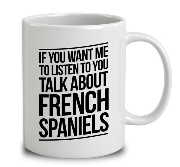 Talk About French Spaniels