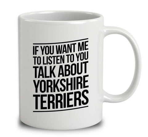 Talk About Yorkshire Terriers
