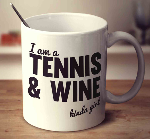 Tennis And Wine