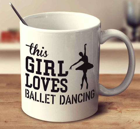 This Girl Loves Ballet Dancing