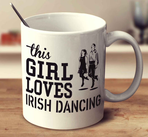 This Girl Loves Irish Dancing