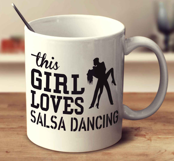 This Girl Loves Salsa Dancing
