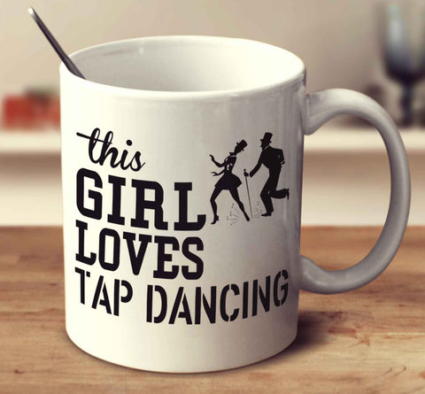 This Girl Loves Tap Dancing