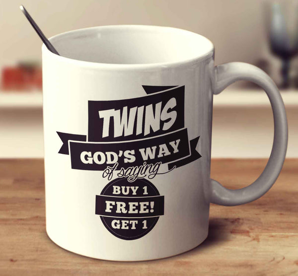Twins, God's Way Of Saying Buy One Get One Free