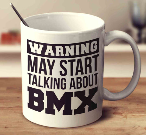 Warning May Start Talking About Bmx