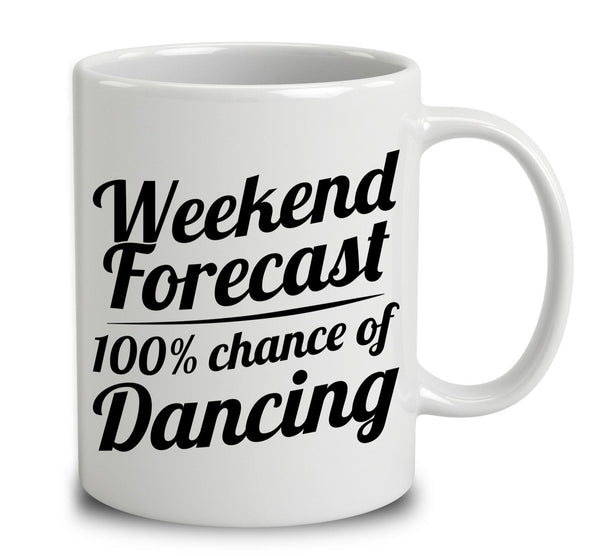Weekend Forecast 100 Percent Chance Of Dancing