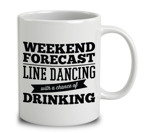 Weekend Forecast Line Dancing With A Chance Of Drinking