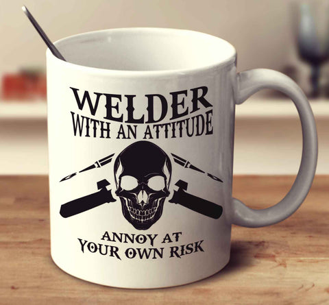Welder With An Attitude