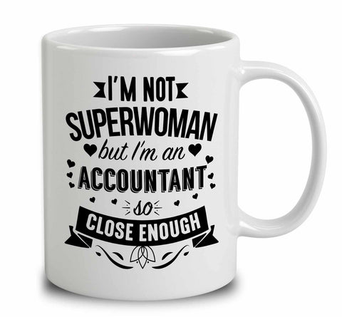 I'm Not Superwoman But I'm An Accountant