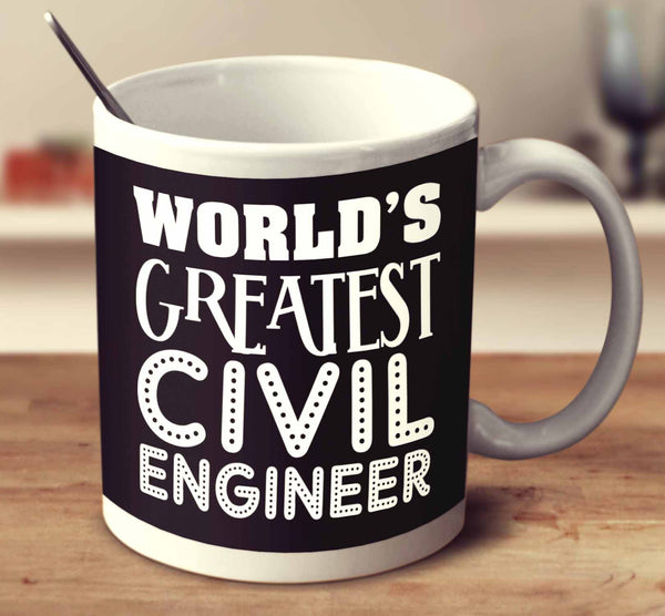 World S Greatest Civil Engineer