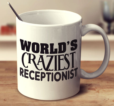 World's Craziest Receptionist
