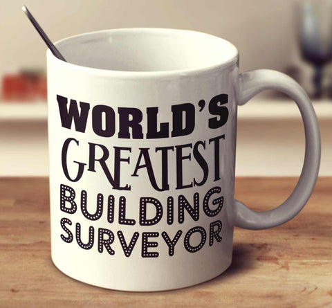 World's Greatest Building Surveyor