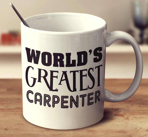 World's Greatest Carpenter