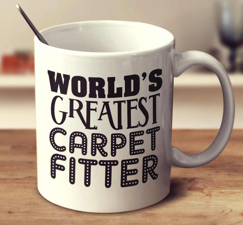 World's Greatest Carpet Fitter