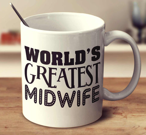 World's Greatest Midwife