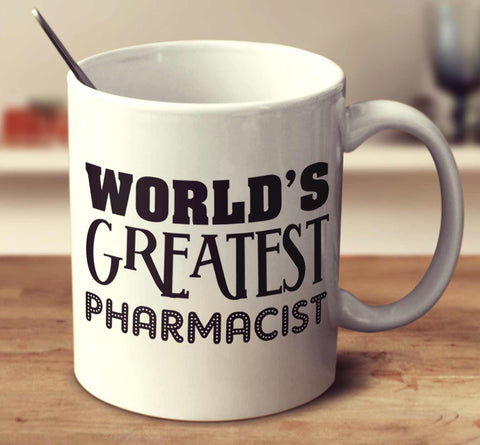 World's Greatest Pharmacist