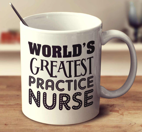 World's Greatest Practice Nurse